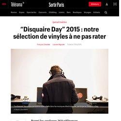 """""""Disquaire Day"""" 2015 : notre sélection de vinyles à ne pas rater - Sortir"""