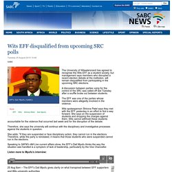 Wits EFF disqualified from upcoming SRC polls:Tuesday 25 August 2015