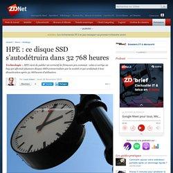 HPE : ce disque SSD s'autodétruira dans 32 768 heures
