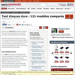 Test disques durs : 121 modèles comparés