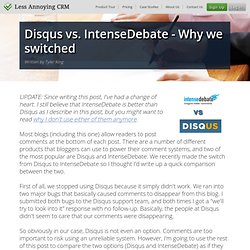 Disqus vs. IntenseDebate - Why we switched