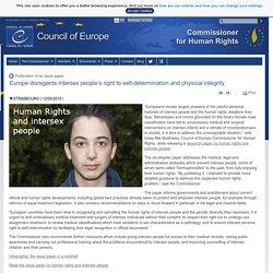 L'Europe néglige le droit à l'autodétermination et à l'intégrité physique des personnes intersexes - View - Conseil de l'Europe