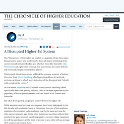 A Disrupted Higher-Ed System - Next