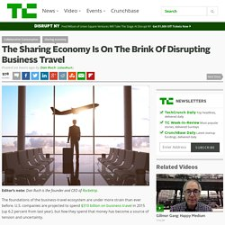 The Sharing Economy Is On The Brink Of Disrupting Business Travel