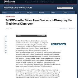 MOOCs on the Move: How Coursera Is Disrupting the Traditional Classroom