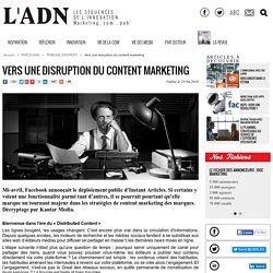 Vers une disruption du content marketing - Tribune d'expert
