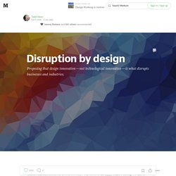 Disruption by design — Design thinking in motion