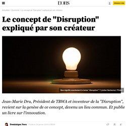 """Le concept de """"Disruption"""" expliqué par son créateur - 24 janvier 2016"""