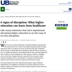 6 signs of disruption: What higher education can learn from healthcare