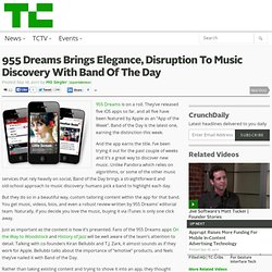 955 Dreams Brings Elegance, Disruption To Music Discovery With Band Of The Day