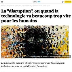 """La """"disruption"""", ou quand la technologie va beaucoup trop vite pour les humains"""