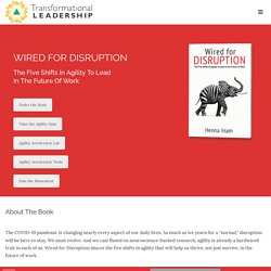 Wired For Disruption - Transformational Leadership