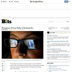 Disruptions: Privacy Fades in Facebook Era