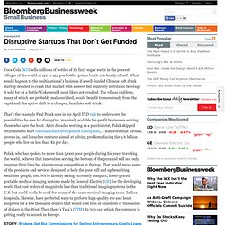 Disruptive Startups That Don't Get Funded