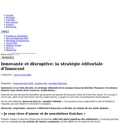 Innovante et disruptive: la stratégie éditoriale d'Innocent