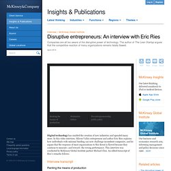 Disruptive entrepreneurs: An interview with Eric Ries