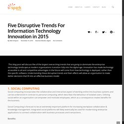 Five Disruptive Trends For Information Technology Innovation in 2015 - Spark Strategy: Innovative, Creative, Ideas-Based Consulting