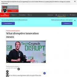 The Economist explains: What disruptive innovation means
