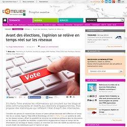 Avant des élections, l'opinion se relève en temps réel sur les réseaux