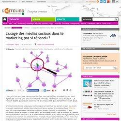 L'usage des médias sociaux dans le marketing pas si répandu ?