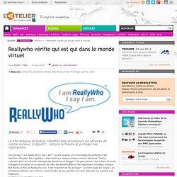 Reallywho vérifie -> qui dans le monde virtuel ?