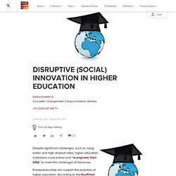 Disruptive (Social) Innovation in Higher Education