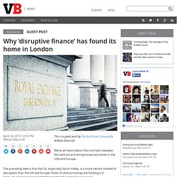 Why 'disruptive finance' has found its home in London