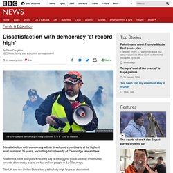 Dissatisfaction with democracy 'at record high'