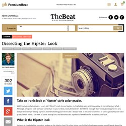 Dissecting the Hipster Look