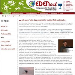 EDEN 19/04/12 Interview: 'auto-dissemination' for tackling Aedes albopictus