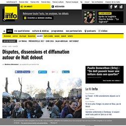 Disputes, dissensions et diffamation autour de Nuit debout