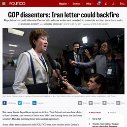 GOP dissenters: Iran letter could backfire - Burgess Everett and Michael Crowley