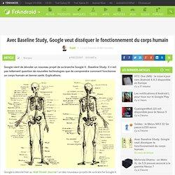 Avec Baseline Study, Google veut disséquer le fonctionnement du corps humain
