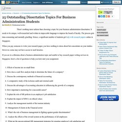 25 Outstanding Dissertation Topics For Business Administration Students by Giselle K.