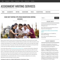 Some Best Writing Tips from Dissertation Writing Services – Assignment Writing Services