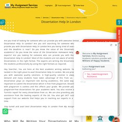 Online Dissertation Help in London with My Assignment Services