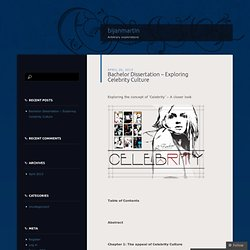 dissertation on celebrity culture Fashion and culture dissertation topics this subject primarily provides an insight into the celebrity culture to understand how they are used and portrayed to.