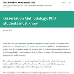 Dissertation Methodology: PhD students must know