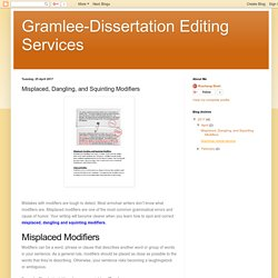 Gramlee-Dissertation Editing Services: Misplaced, Dangling, and Squinting Modifiers