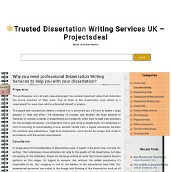 Why you need professional Dissertation Writing Services to help you with your dissertation?