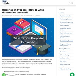 How to write dissertation proposal? - Help in project