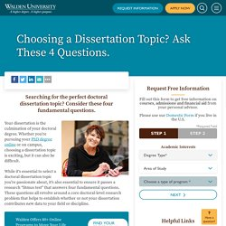 Choosing a Dissertation Topic? Ask These 4 Questions.