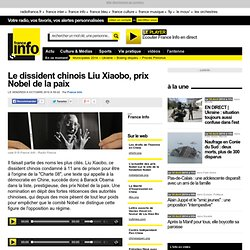Le dissident chinois Liu Xiaobo, prix Nobel de la paix - international - toute l'actualité internationale