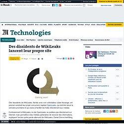 Des dissidents de WikiLeaks lancent leur propre site