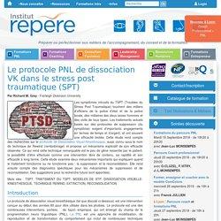 Protocole PNL de dissociation V-K dans le stress post traumatique