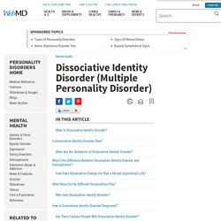 Dissociative Identity Disorder (Multiple Personality Disorder): Signs, Symptoms, Treatment