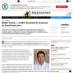 Article offert : Didier Fassin : « L'effet dissuasif de la prison ne fonctionne pas