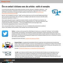 Être en contact à distance avec des artistes : outils et exemples