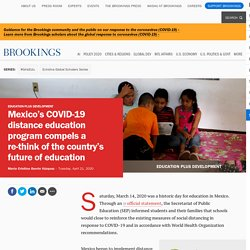 Mexico's COVID-19 distance education program compels a re-think of the country's future of education