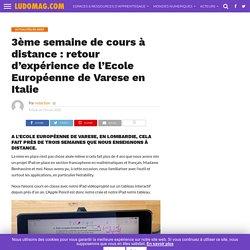 3ème semaine de cours à distance: retour d'expérience de l'Ecole Européenne de Varese en Italie – Ludomag.com